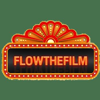 FLOWTHEFILM
